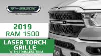 2019 Ram Laser Torch Series Grille with Stainless Trim