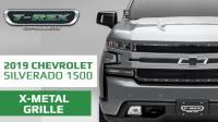2019 Chevrolet Silverado 1500 X - Metal Series Grille