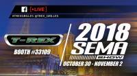 SEMA Show 2018 presented by T-REX Grilles